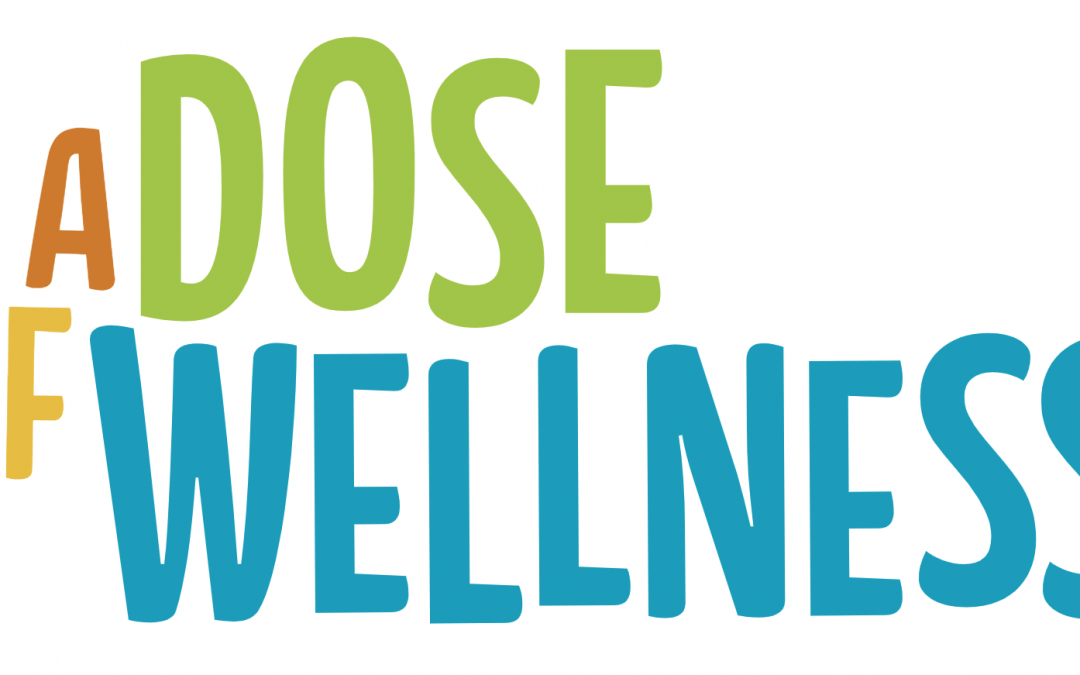 Dose of Wellness Campaign